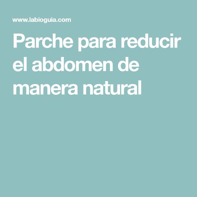 Parche para reducir el abdomen de manera natural