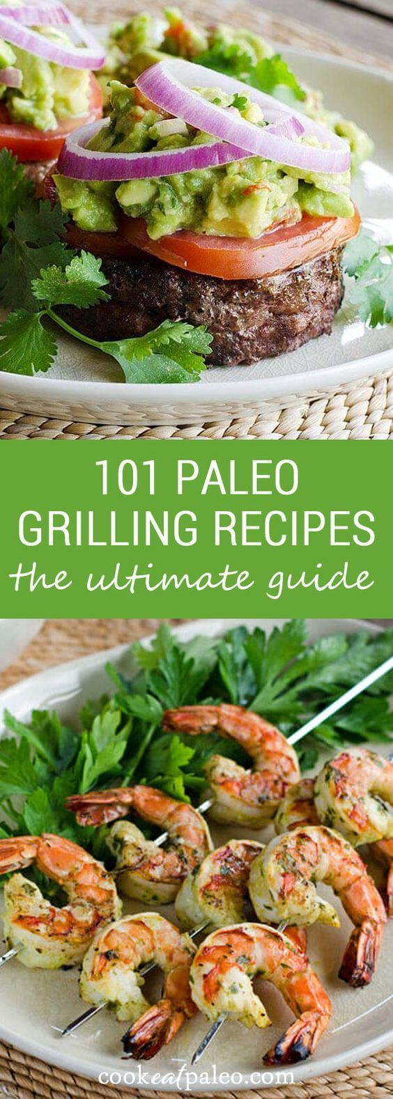 This Ultimate Guide to Summer Grilling includes 101 Paleo Recipes, resources, and tips for healthy grilling. Everything you need for a Paleo/gluten-free cookout! #paleo #grainfree #glutenfree