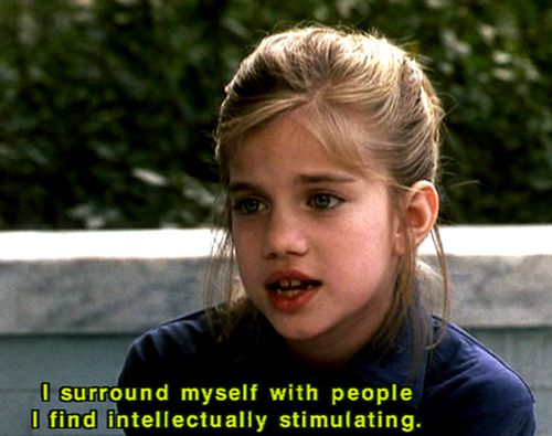 i surround myself with people i find intellectually stimulating