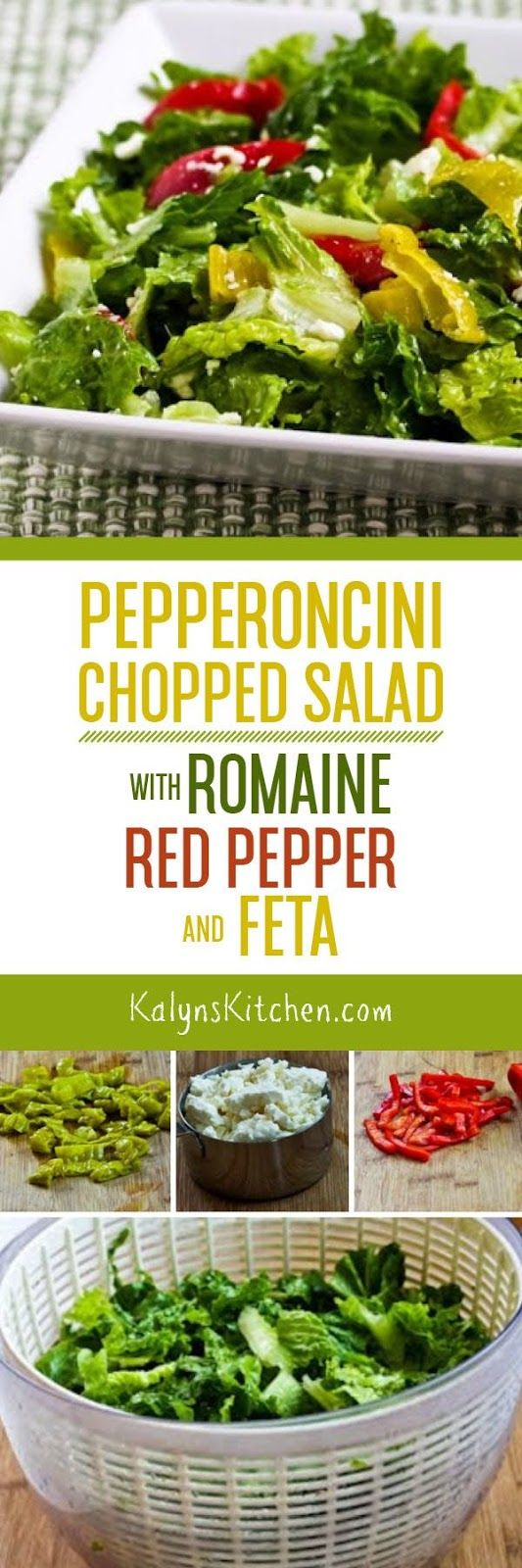 Peperoncini Chopped Salad with Romaine, Red Bell Pepper, and Feta is a huge favorite in my family and I've made it over and over for parties! And this amazing salad is low-carb, low-glycemic, Keto, gluten-free, vegetarian, and South Beach Diet friendly. [found on KalynsKitchen.com]