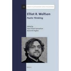 Elliot R. Wolfson, Poetic Thinking By Hava Tirosh-Samuelson, 9789004291034., Judaism 蛇