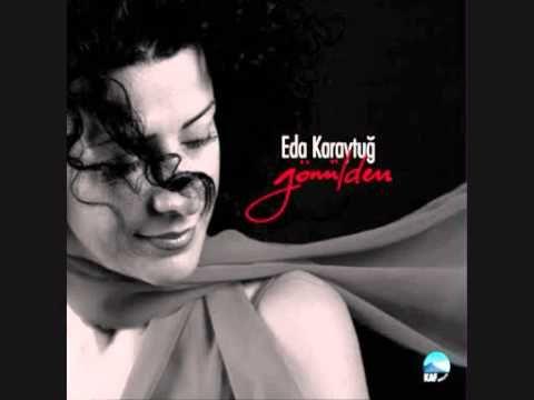 Eda Karaytug - Yalniz Birakip Gitme Bu Aksam