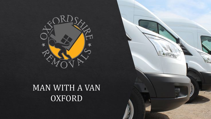 Man with a Van Oxford