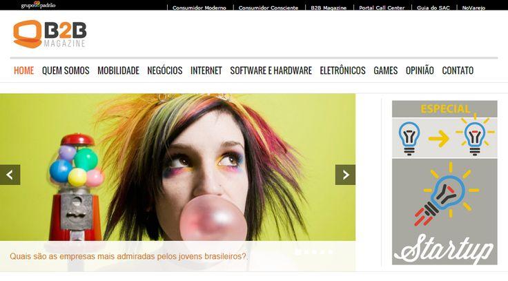 B2B Magazine (13/4) Título: Quais são as empresas mais admiradas pelos jovens brasileiros? Link: http://www.b2bmagazine.com.br/index.php/2013-03-25-20-12-20/item/4579-quais-sao-as-empresas-mais-admiradas-pelos-jovens-brasileiros