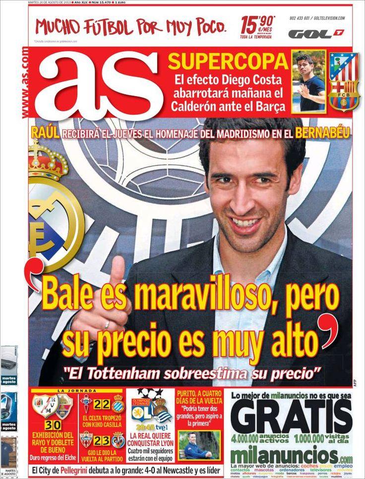 Los Titulares y Portadas de Noticias Destacadas Españolas del 20 de Agosto de 2013 del Diario Deportivo AS ¿Que le pareció esta Portada de este Diario Español?