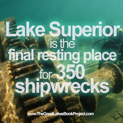 CH.8 Lake Superior & Ch 14 Shipwrecks- The average depth of Lake Superior is about 500 feet. It is the deepest (1,335 feet) of the Great Lakes. If you go swimming there in the hottest part of the summer, you'll soon learn that Lake Superior is also the coldest of the Great Lakes