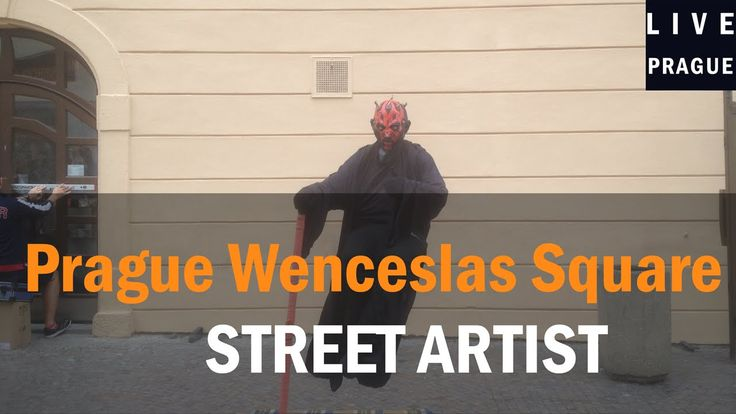Street Artist   Prague   Wenceslas Square   Best trick    Darth Maul   L...