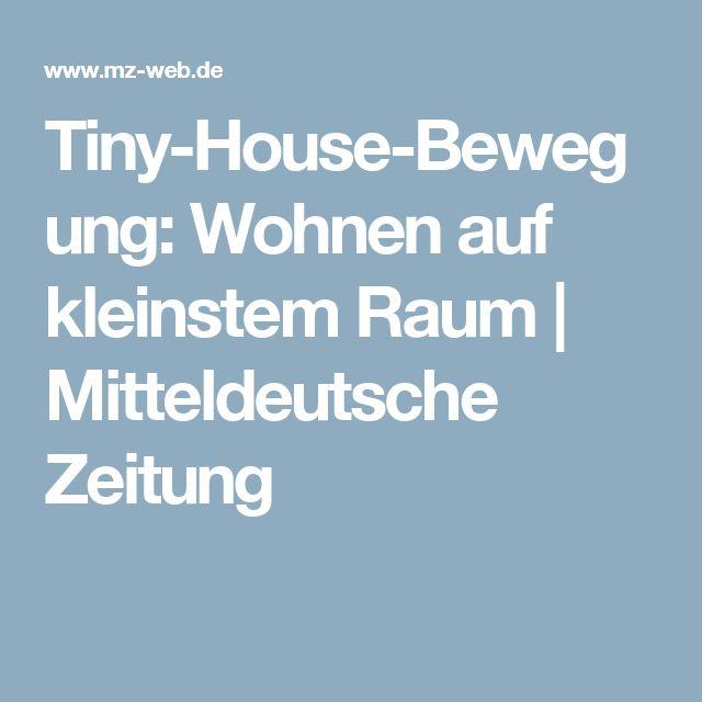 Tiny-House-Bewegung: Wohnen Auf Kleinstem Raum