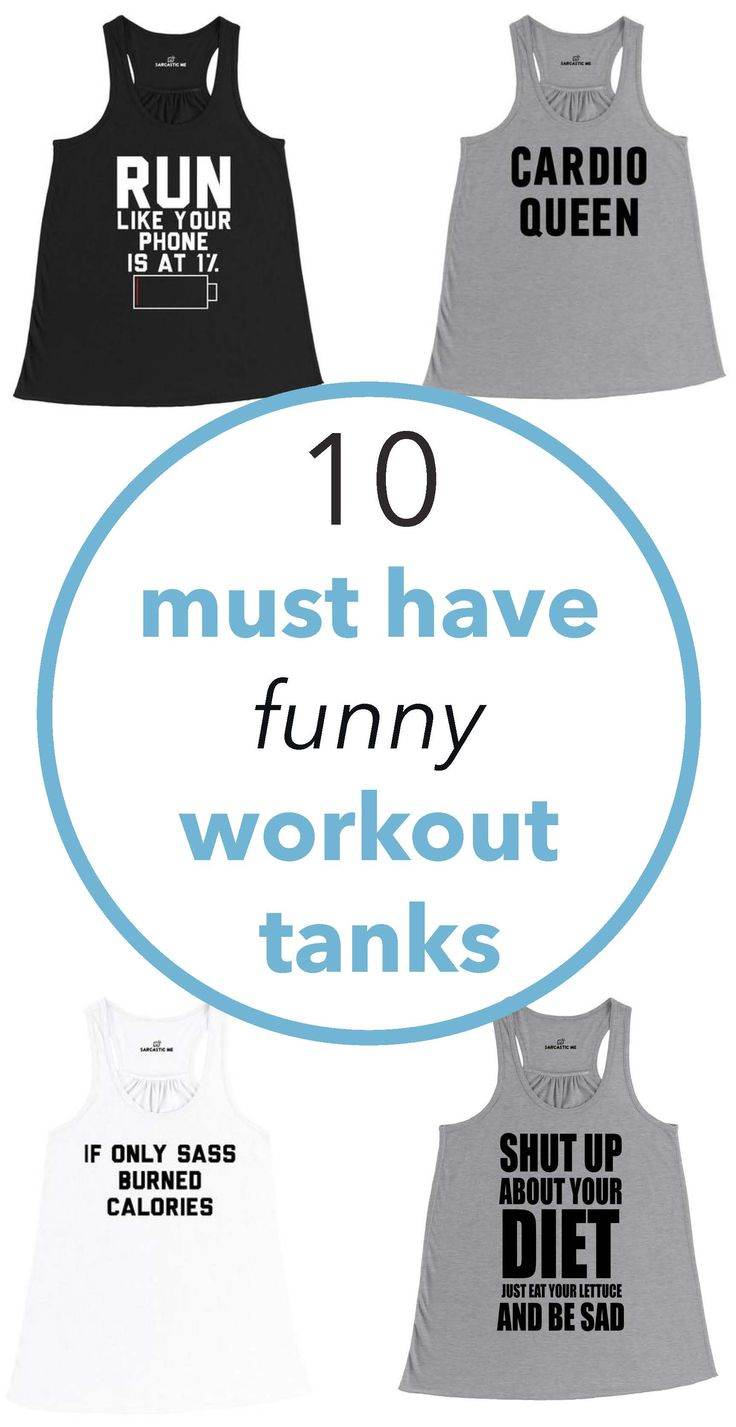 Must have funny work out tanks!