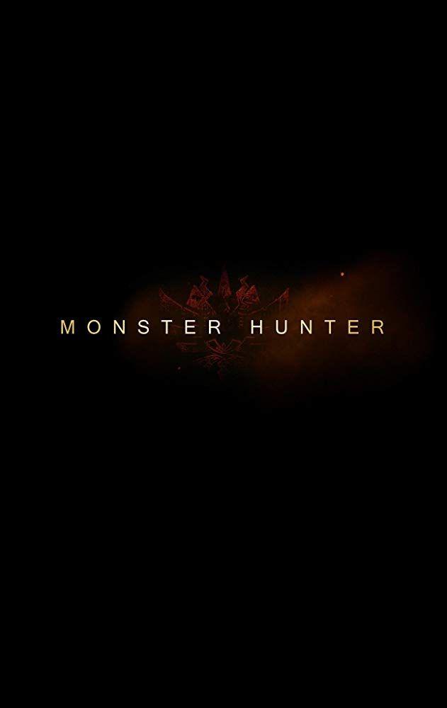 Monster Hunter 2020 In 2020 Monster Hunter Monster Hunter Movie Free Tv Shows