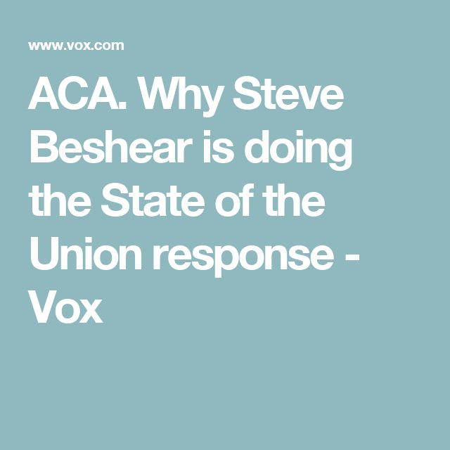 ACA. Why Steve Beshear is doing the State of the Union response - Vox