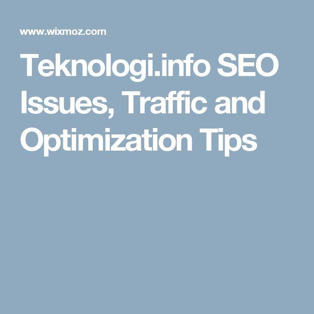 Teknologi.info SEO Issues, Traffic and Optimization Tips