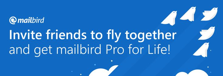 Missed out on our end-of-May sale? Don't worry, here's how you can get Mailbird Pro FREE!