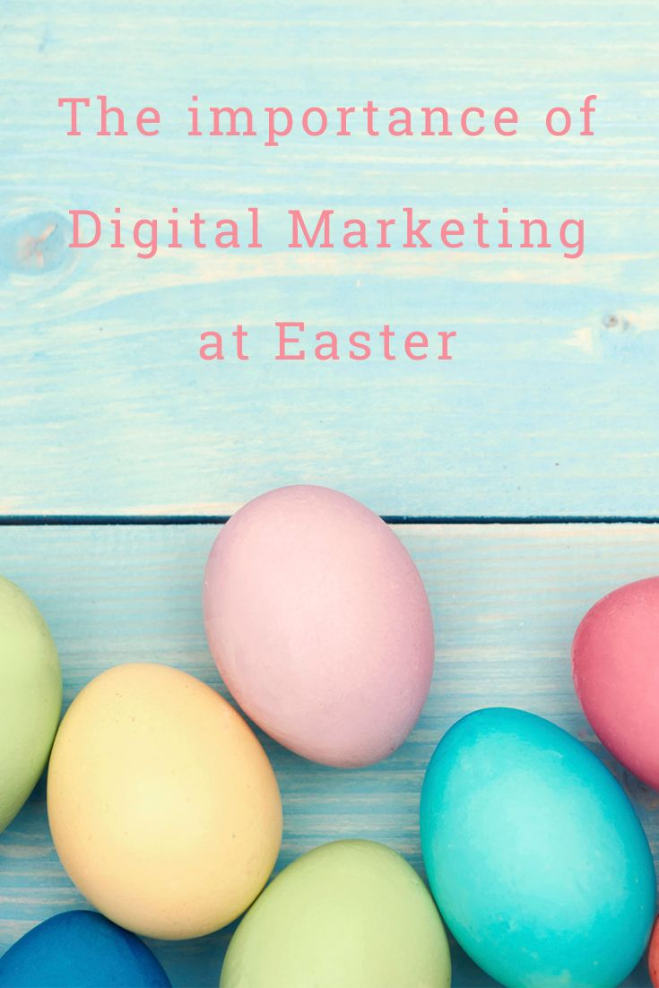 Digital Marketing this Easter