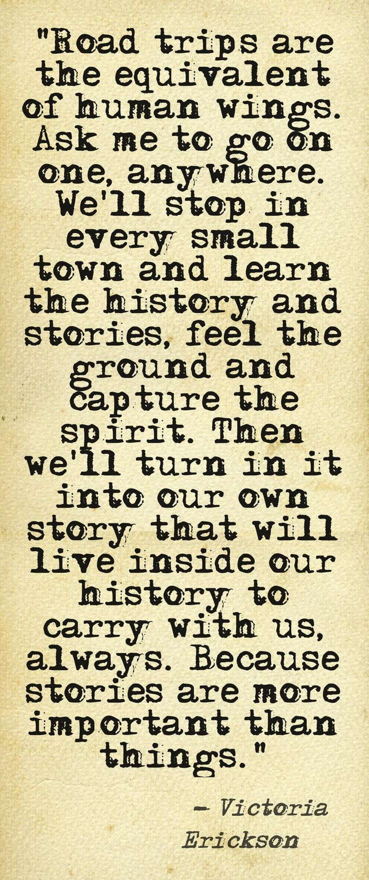 Victoria Erickson (FB: VictoriaEricksonwriter ) I remember many Sunday road trips in my early married years...wonderful. :)
