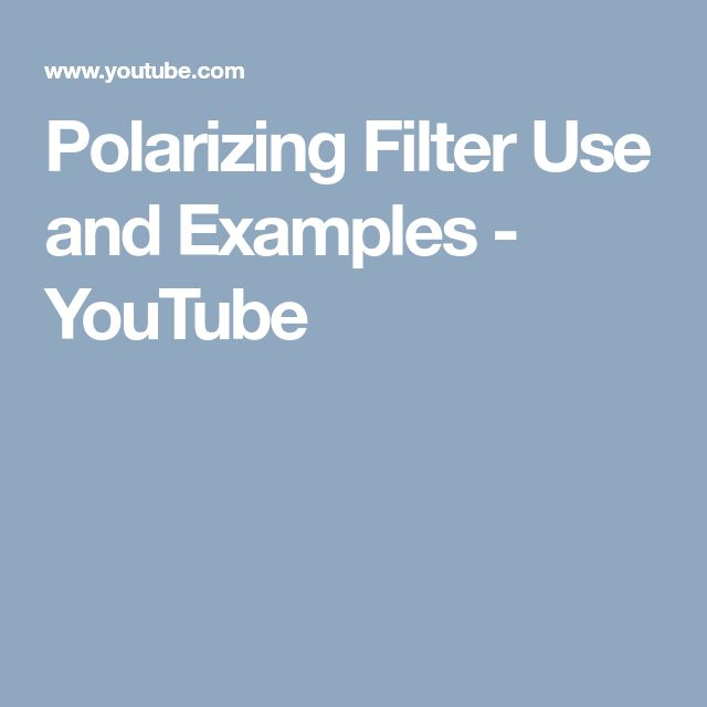Polarizing Filter Use and Examples - YouTube
