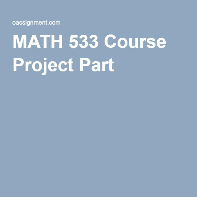 MATH 533 Course Project Part B