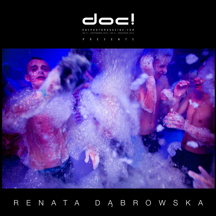 "doc! photo magazine presents:    ""At the disco"" by Renata Dabrowska  #3, pp. 42-61"