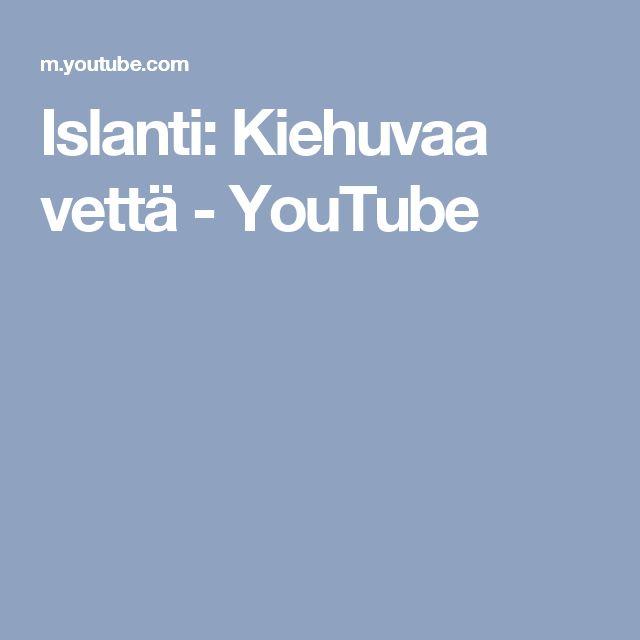 Islanti: Kiehuvaa vettä - YouTube