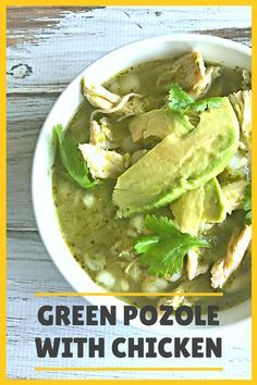 Green Pozole with Chicken or Pozole Verde De Pollo is a traditional Mexican stew featuring salsa verde, chicken, and hominy.