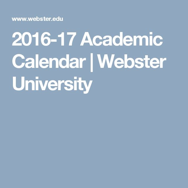 2016-17 Academic Calendar | Webster University