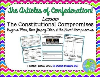 Virginia Plan, New Jersey Plan, and the Great Compromise • Students will research and analyze the compromises made at the Constitutional Convention in 1787; Virginia Plan, New Jersey Plan, the Great Compromise