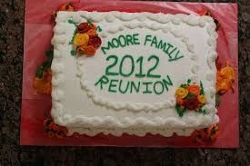 Image result for family reunion cake sayings