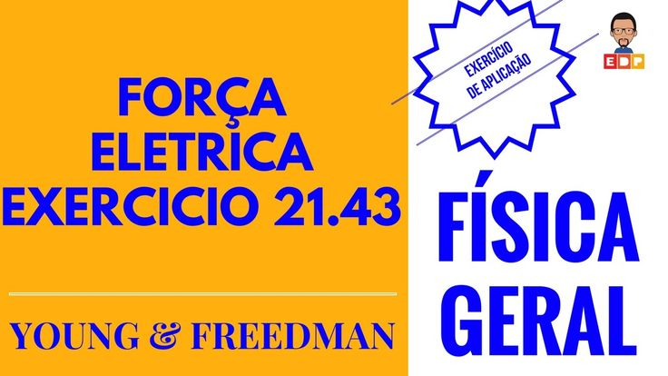 Fisica Eletrostatica Exercicio Força Eletrica 21 43