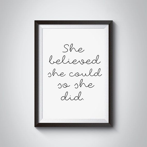 She Believed She Could So She Did QuotesPrintable by GreyGallery