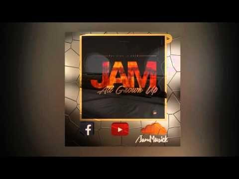 JAM - All Grown Up - YouTube