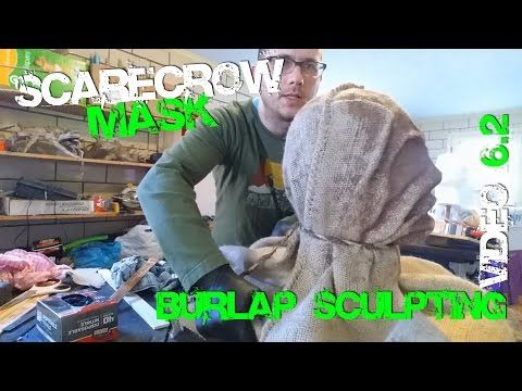 6.2 Burlap Sculpting.. How to Make Custom Scarecrow MASK - YouTube