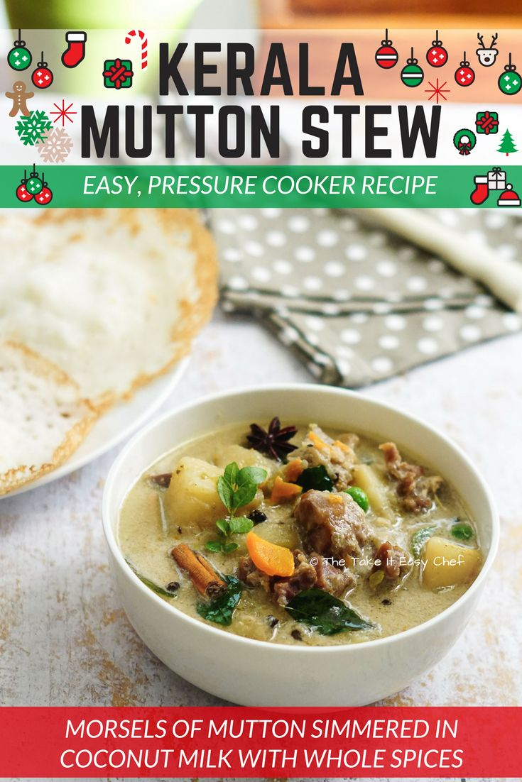 Mildly spiced Kerala mutton stew is made by simmering morsels of mutton and potato in coconut milk. Here is a simple, pressure-cooker version of this hearty delicacy.   Paired with appams, this Kerala mutton stew makes a fantastic combination that could turn any regular breakfast into a festive meal!