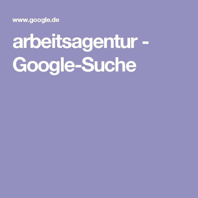 arbeitsagentur - Google-Suche