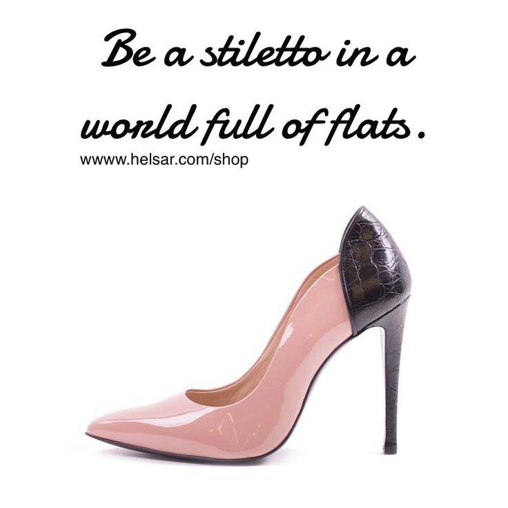 Shoe quotes #helsar www.helsar.com/shop