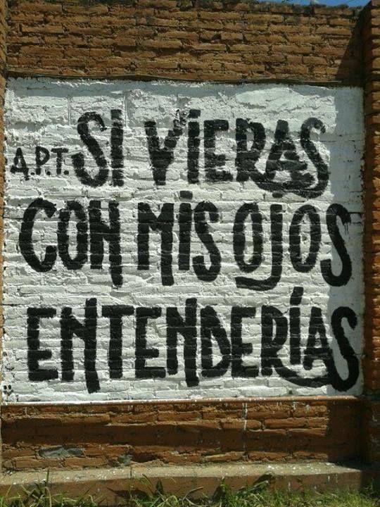 Si vieras con mis ojos entendrías. #frases. accionpoeticafotos: Acción poética Tucuman