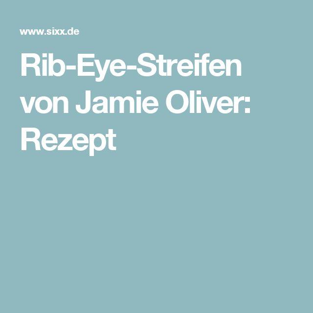 Rib-Eye-Streifen von Jamie Oliver: Rezept