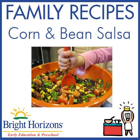 Family Recipes - Corn & Bean Salsa (Kid-Friendly!)