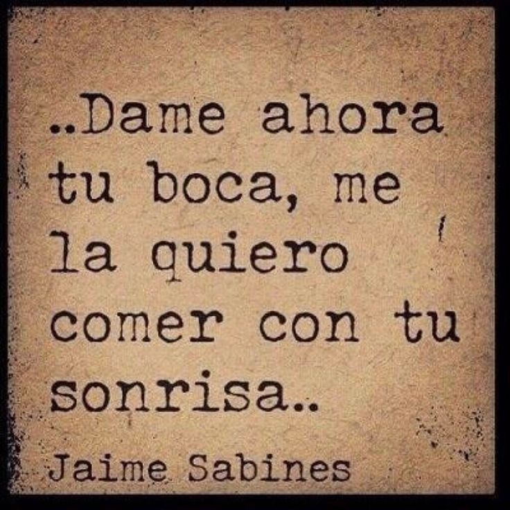 frase de amor de Sabines ♥