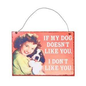 Plaque - If My Dog