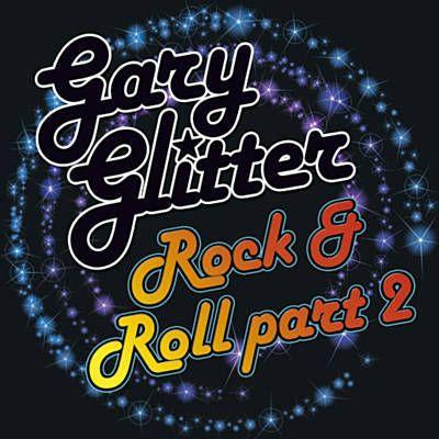 Rock And Roll, Part 2 - Gary Glitter