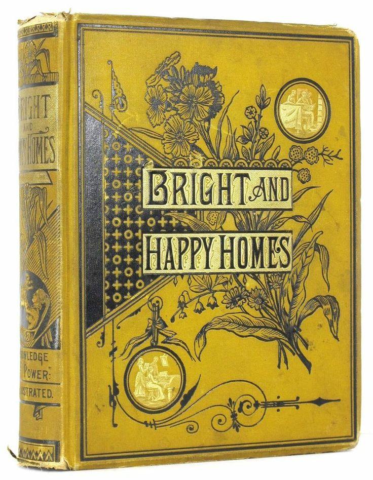 lst edition. 1881 ANTIQUE VICTORIAN ETIQUETTE BOOK HOUSE HOME FAMILY CRAFTS DECORATION GAMES