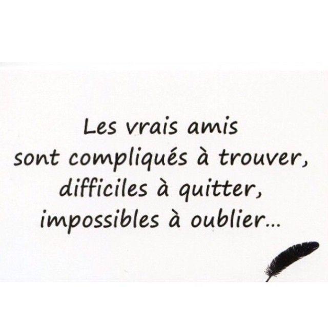 Les vrai amis sont compliqués à trouver ,difficile à quitter, impossible à oublier...❤️