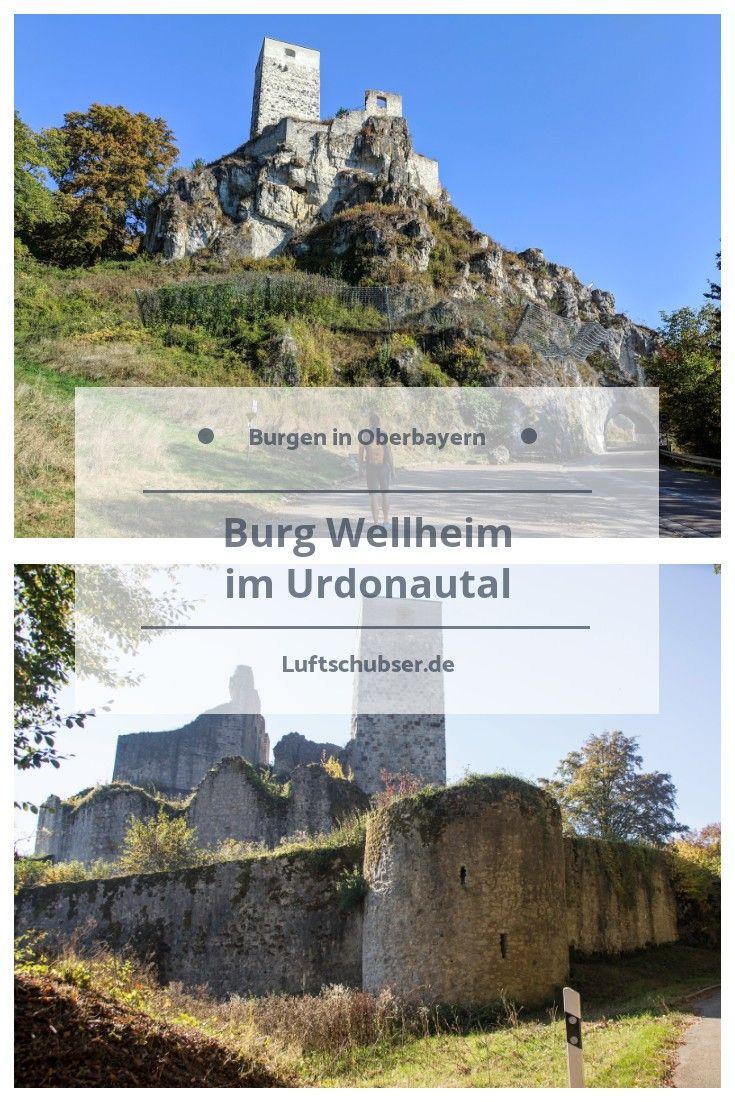 Burg Wellheim Entstand Im 12 Jahrhundert Die Hohenburg Thront Auf Einer Jurafelsformation Uber Dem Gleichnamige Burg Schlosser In Bayern Burgen Und Schlosser