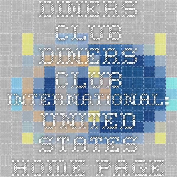 Diners Club - Diners Club International: United States Home Page