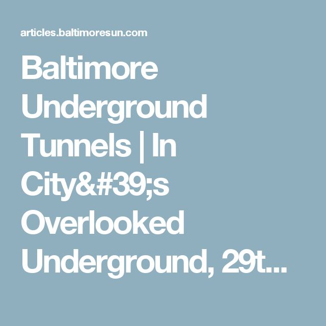 Baltimore Underground Tunnels | In City's Overlooked Underground, 29th Street Tunnel Gets New Task - tribunedigital-baltimoresun