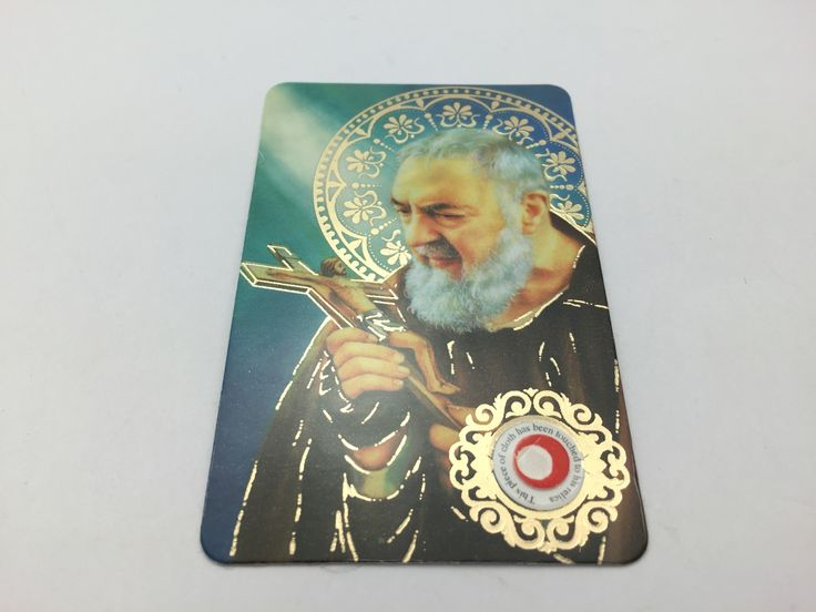 St. Pio Prayer Card with Relic Cloth.