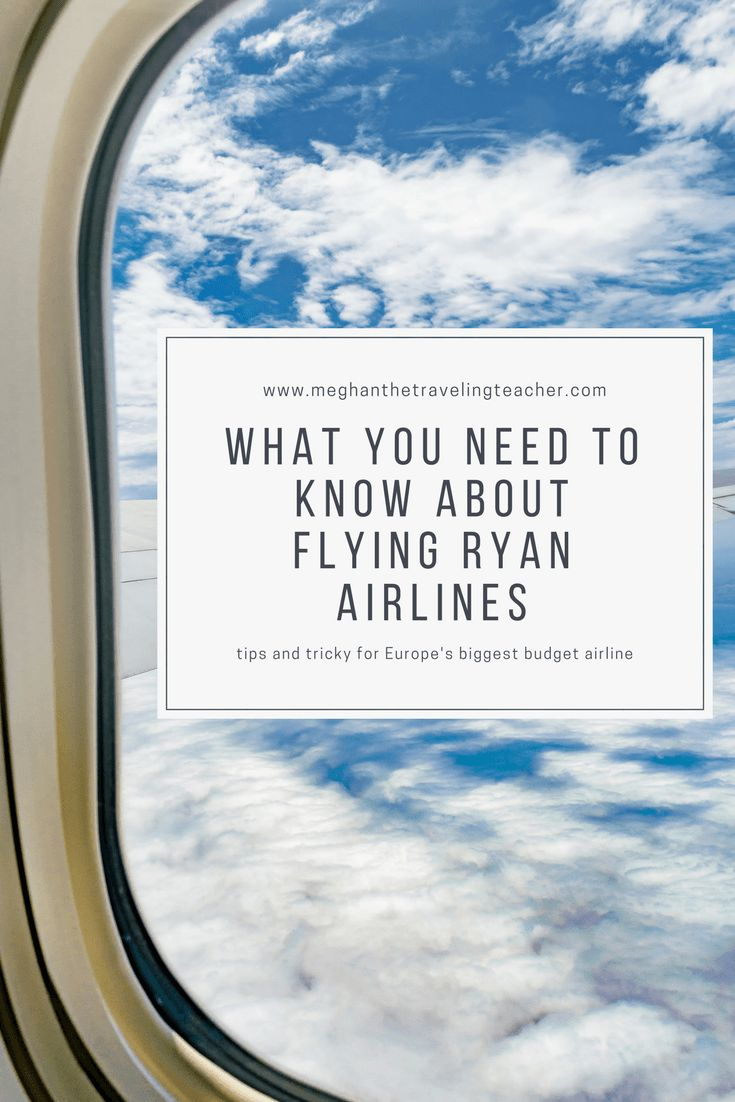 What You Need to Know About Flying Ryan Airlines – The Traveling Teacher