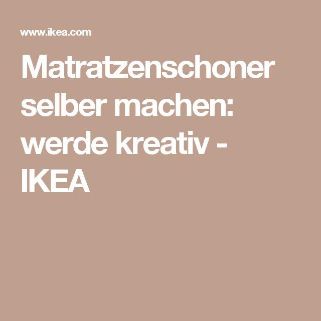 Matratzenschoner selber machen: werde kreativ - IKEA