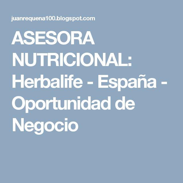 ASESORA  NUTRICIONAL: Herbalife - España - Oportunidad de Negocio