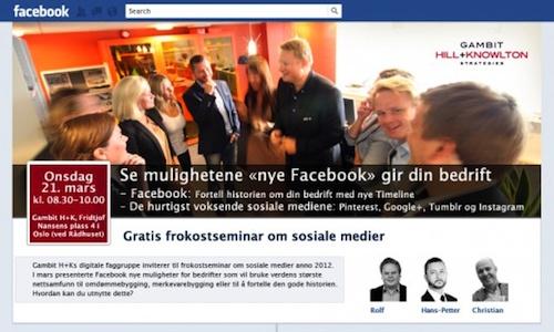 Facebook presenterte nettopp store endringer for deg som har en bedriftsside på Facebook. Gambit H+Ks digitale faggruppe inviterer i den anledning til gratis frokostseminar om sosiale medier onsdag 21. mars.